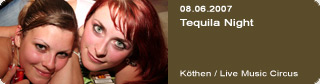 Galerie: Tequila Night<br>Live Music Circus / Köthen /
