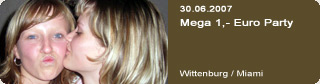 Galerie: Mega 1,- Euro Party<br>Miami / wittenburg /