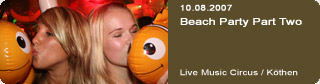 Galerie: Beachparty Part Two<br>Live Music Circus / Köthen /