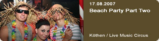 Galerie: Beach Party Part Two<br>Live Music Circus / Köthen /