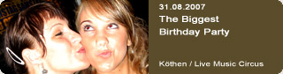 Galerie: The Biggest Birthday Party<br> Live Music Circus / Köthen  /