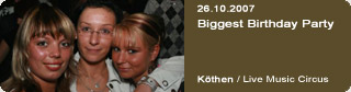 Galerie: Biggest Birthday Party<br>Live Music Circus / Köthen /