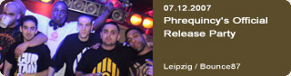 Galerie: Phrequincy's Official Release Party<br>Bounce87 / Leipzig /