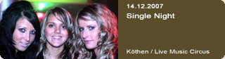 Galerie: Single Night<br> Live Music Circus / Köthen  /