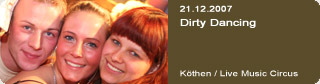 Galerie: Dirty Dancing<br> Live Music Circus / Köthen  /