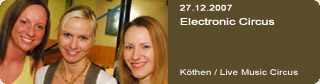 Galerie: Electronic Circus<br>Live Music Circus / Köthen /