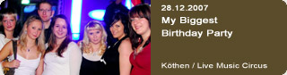 Galerie: My Biggest Birthday Party<br> Live Music Circus / Köthen  /