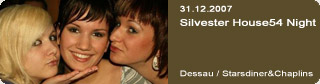 Galerie: Silvester House54 Night<br> Starsdiner&Chaplins / Dessau  /